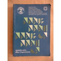 Matemática 2ºgrau Vol 2 Iezzi Versão Azul