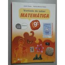 Livro Vontade De Saber Matemética - 9º Ano