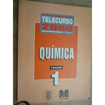 Livro - Ttelecurso 2000 - 2º Grau - Química - Volume 1