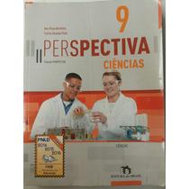 Livro Ciências 9º Ano Perspectiva.