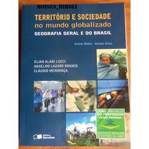 Livro Geografia Território E Sociedade Do Professor Jj