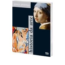 História Da Arte - Graça Proença (isbn 978-85 08 11320-0)