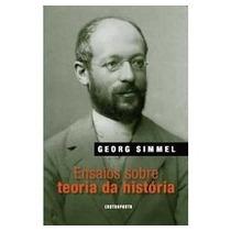 Ensaios Sobre Teoria Da História