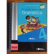 Escrever Bem Com Gramática 4 Nova Ortografia Professor Qq