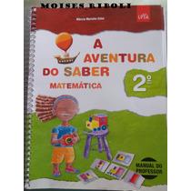A Aventura Do Saber Matemática 2º Ano Para O Professor Ee