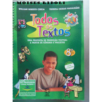Todos Os Textos 8º Ano William Roberto Livro Do Professor Ee