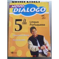 Novo Diálogo Língua Portuguesa 5ª Série Do Professor Ss