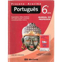 Português - Projeto Araribá - 6ª Série - Manual Do Professor