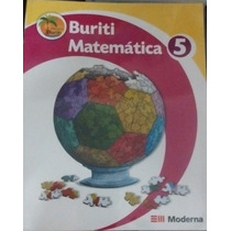 Livro Buriti Matemática 5 Editora Moderna