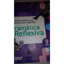 Gramática Reflexiva 9 Ano