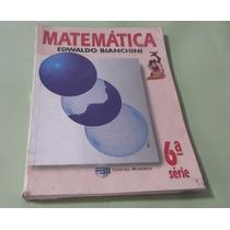 Matemática 6° Série - Edwaldo Bianchini