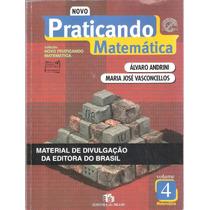 Praticando Matemática - Do Professor Andrini E Vasconcellos