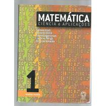 Matemática Ciência E Aplicações Volume 1 Ensino Médio - L2