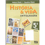História E Vida Integrada - Nelson E Claudino Piletti