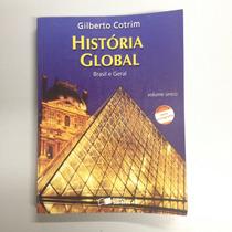 Livro História Global Brasil E Geral De Gilberto Cotrim