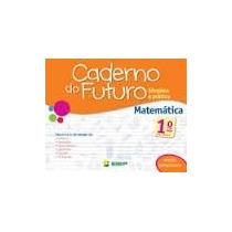 Kit Caderno Do Futuro - Lingua Portuguesa E Matem 1 A 5ª Ano