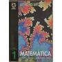 Livro Matemática 1 Na Escola Do Segundo Grau.