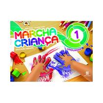 Marcha Criança Educ.inf. Vol. 1 - Linguagem