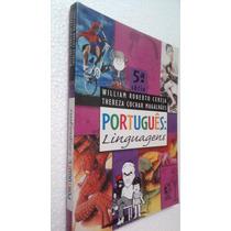Livro Português Linguagens - 5ª Série - Willian R Cereja