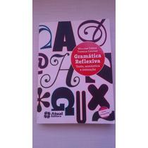 Livro Gramática Reflexiva - Editora Atual