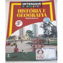 História E Geografia 3º Ano- Interagir - Helbich / Moreira