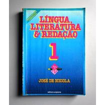 Língua, Literatura & Redação 1 - José De Nicola