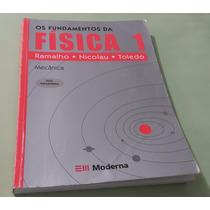 Os Fundamentos Da Física 1 - Ramalho, Nicolau, Toledo