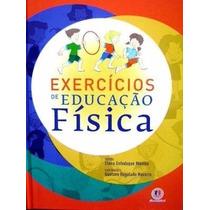 Exercícios De Educação Física - 6 A 12 Anos