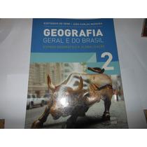 Geografia Geral E Do Brasil 2 Ed. 2012 Eustáquio De Sene L7