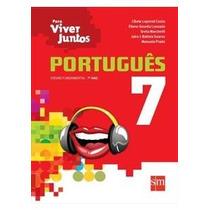 Livro Português Para Viver Juntos 7º Ano Editora Sm