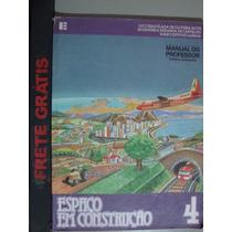 Livro Geografia - Espaço Em Construção - Nr 4
