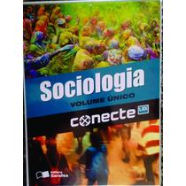 Conecte Sociologia - Vol. Único - Nelson Dacio Tomazi