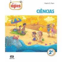 Projeto Ápis - Ciências - 2º Ano - 2ª Ed. 2014