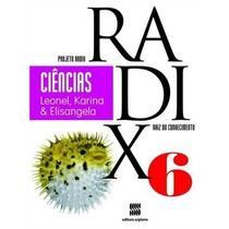 Projeto Radix - Ciencias - 6º Ano - Ensino Fundamental Ii