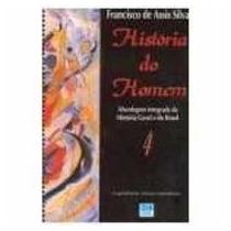 Livro História Do Homem 4