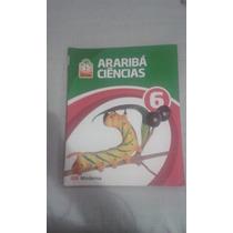 Livro De Ciências - Arariba Ciências 6º Ano
