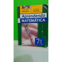 Aprendendo Matemática - 7º Ano 2007 - José Ruy Giovanni