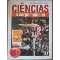 Ciencias Corpo Humano 8º Ano 2011