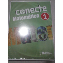 Conecte - Matemática 1 - Gelson Iezzi; Osvaldo Dolce...
