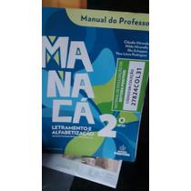 Livro Manacá Letramento E Alfabetização 2o Ano Manual Do Pro