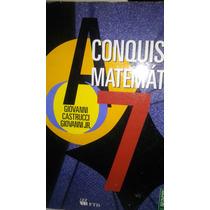 A Conquista Da Matemática 7 Nova Edição