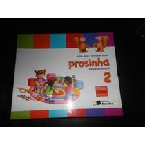 Coleção Prosinha Educação Infantil 2 - (só Para Professor)