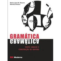 Gramática - Texto, Análise E Construção De Sentido