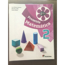 Livro Presente Matemática 2 Ano ,4 Edição.livro Novo!!