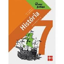 Livro História Para Viver Juntos 7º Ano Editora Sm