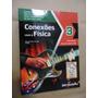 Conexões Com A Física Volume 3 Novo 2ª Edição