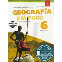 1053 Lvr- Livro 2012- Geografia- Em Foco- 6º. Ano- Didático
