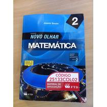 Matemática 2 Coleção Novo Olhar Joamir Souza 2010