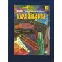 Livro Vida E Saúde - Rosicler Martins Rodrigues - Fj.jr