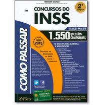 Livro Como Passar Em Concursos Inss 1500 Questões Comentadas